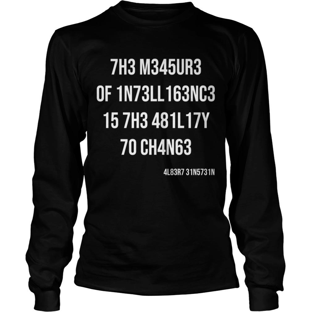 The Donnie Simpson Show The Measure Of Intelligence Is The Ability To Change Longsleeve