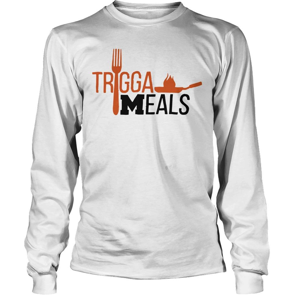 Trigga Meals Longsleeve