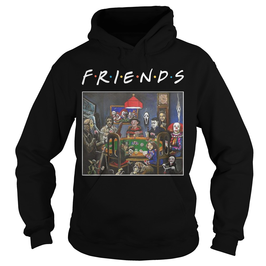 Tv Show Friends Horror Characters Playing Poker Hoodie