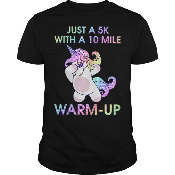 Unicorn Dabbing Just A 5k With A 10 Mile Warm Up