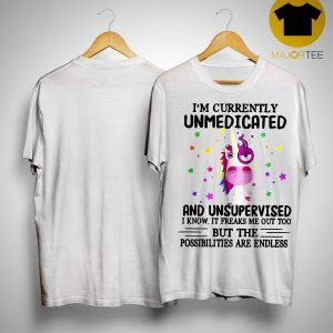 Unicorn I'm Currently Unmedicated And Unsupervised Shirt