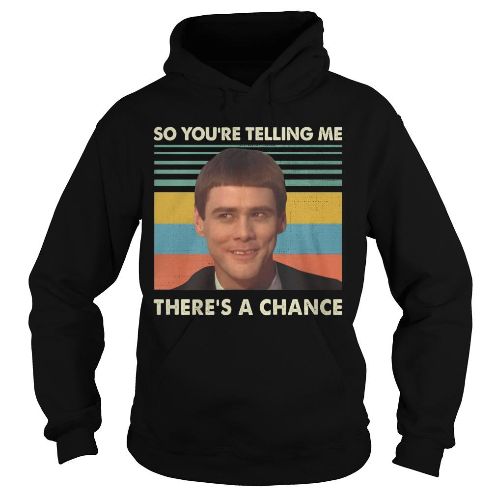 Vintage Jim Carrey So You're Telling Me There's A Chance Hoodie