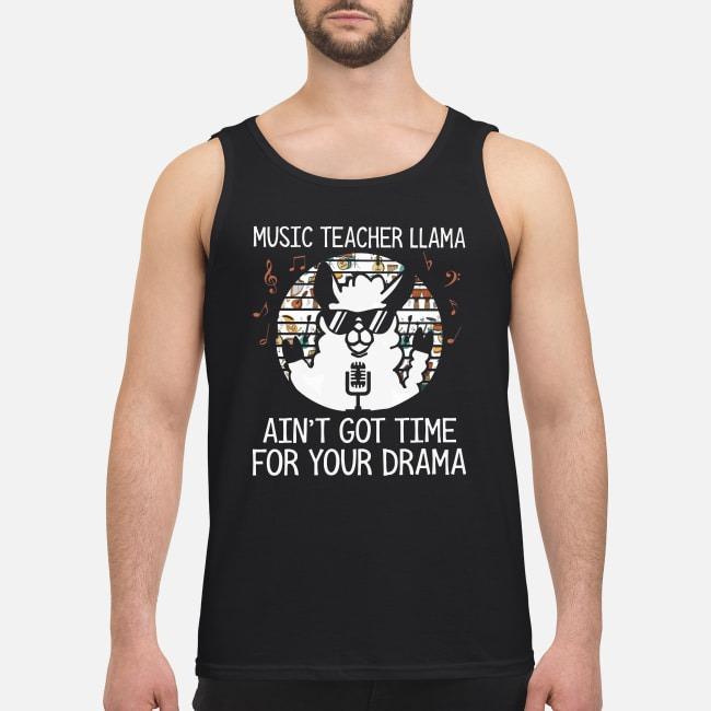 Vintage Music Teacher Llama Ain't Got Time For Your Drama Tank Top