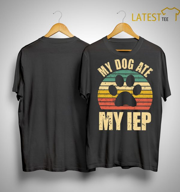 Vintage My Dog Ate My IEP Shirt