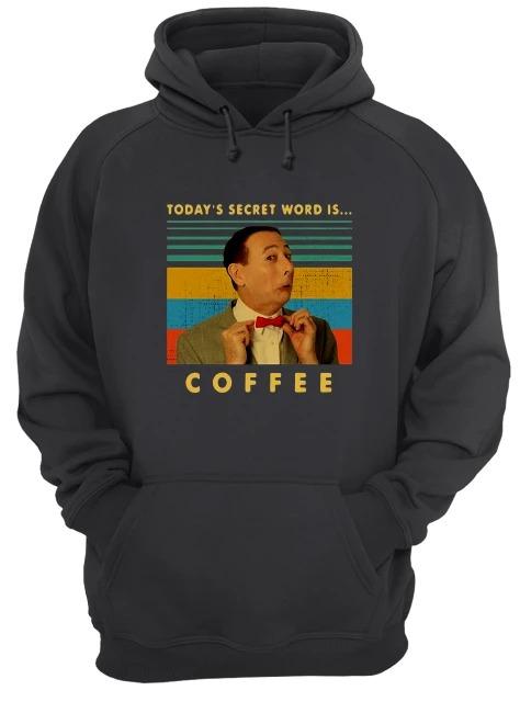 Vintage Pee-wee Herman Today's Secret Word Is Coffee Hoodie