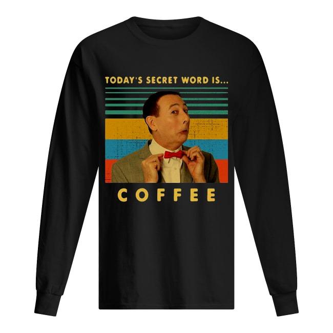 Vintage Pee-wee Herman Today's Secret Word Is Coffee Long Sleeve Tee
