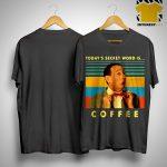 Vintage Pee-wee Herman Today's Secret Word Is Coffee Shirt.jpg