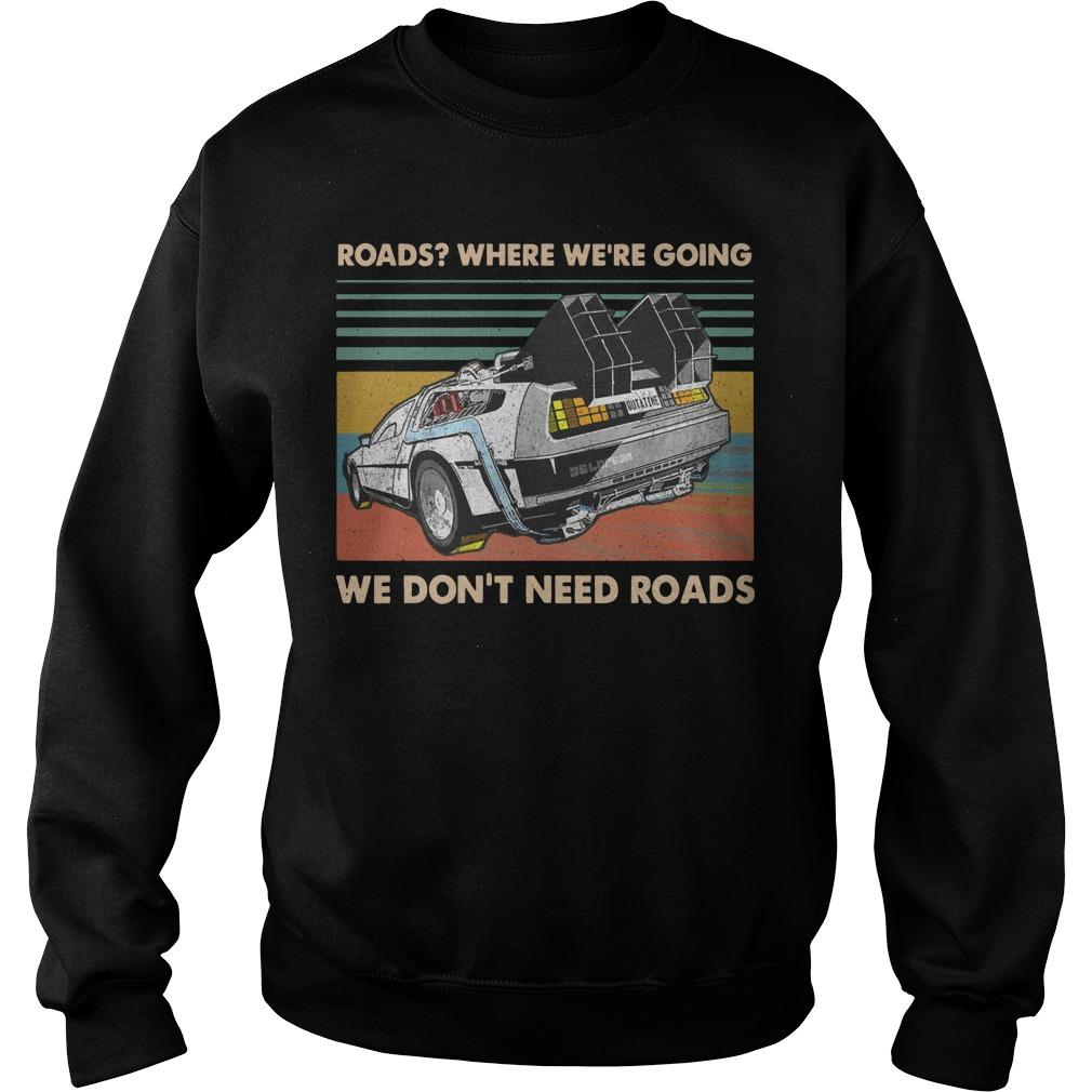 Vintage Roads Where We're Going We Don't Need Roads Sweater