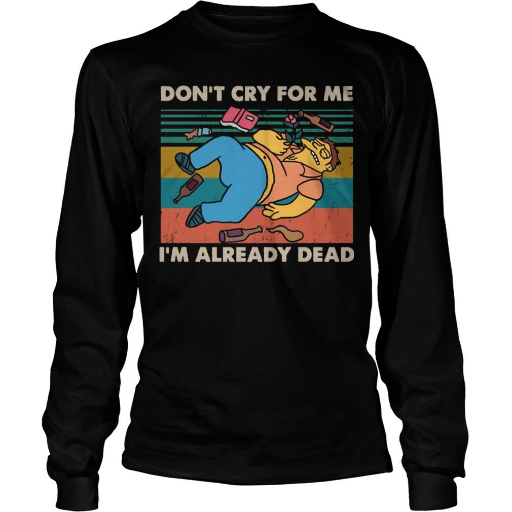 Vintage Simpsons Don't Cry For Me I'm Already Dead Longsleeve