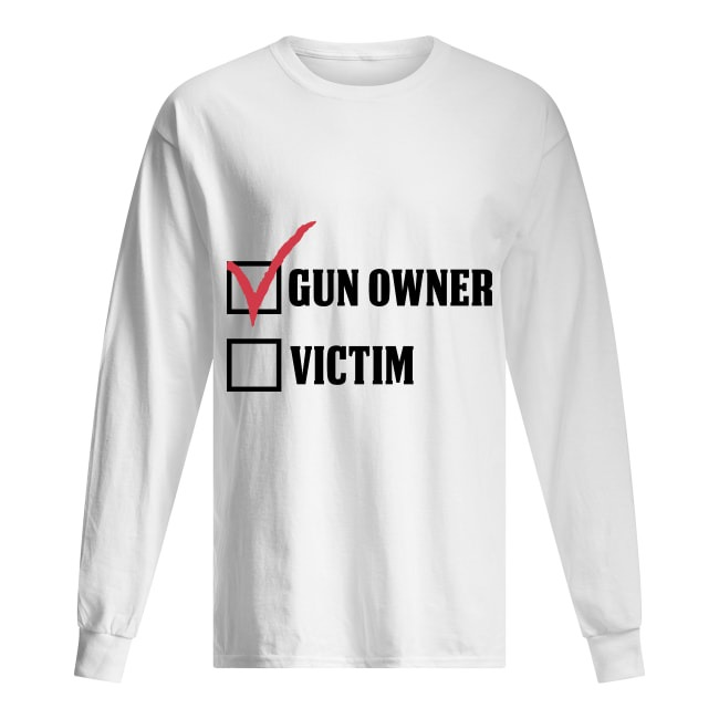 Walmart Gun Owner Victims Long SLeeve Tee
