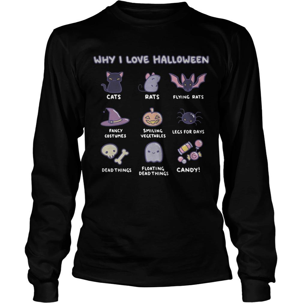 Why I Love Halloween Cats Rats Smiling Vegetables Longsleeve