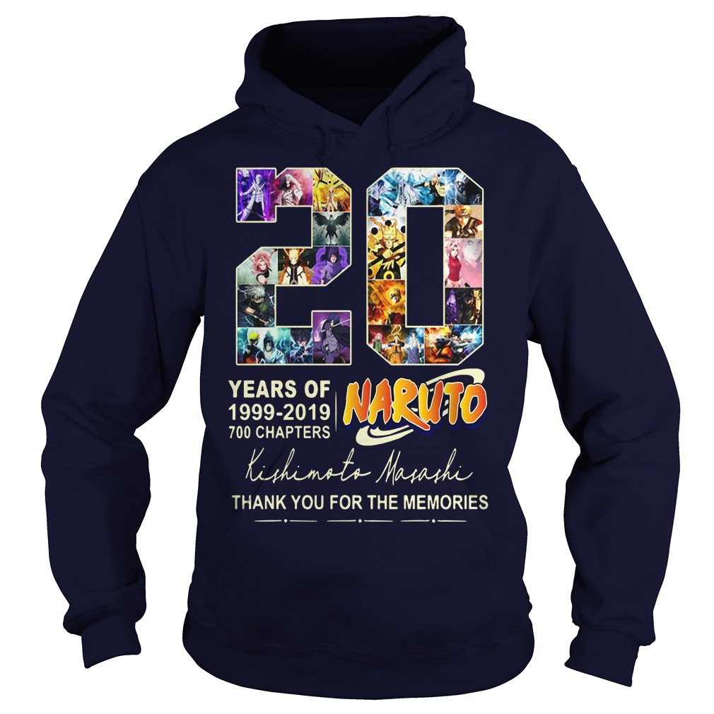 20 Years Of Naturo 1999 2019 700 Chapters Thank You For The Memories Signatures Hoodie