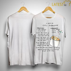 A Recipe For Chili Anagonye Directions Ingredients Shirt