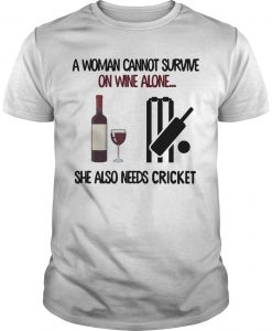 A Woman Cannot Survive On Wine Alone She Also Needs Cricket