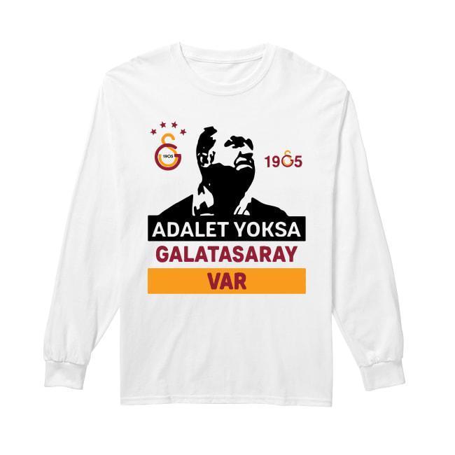 Adalet Yoksa Galatasaray Var T Longsleeve