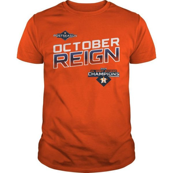 Astros October Reign Shirt