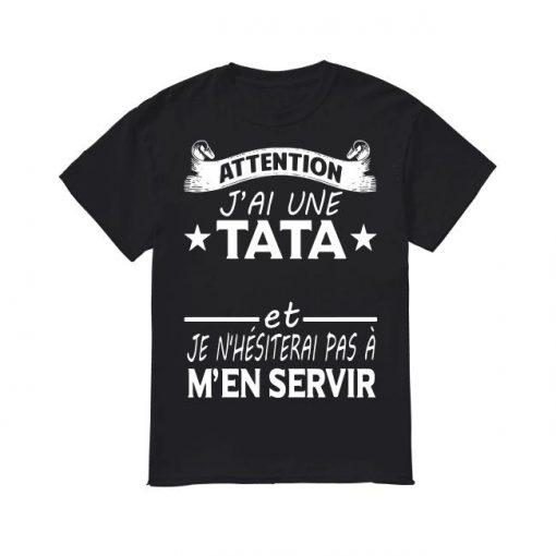 Attention J'ai Une Tata Chelou Et Je N'hésiterai Pas À M'én Servir