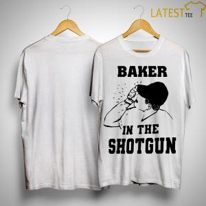 Baker In The Shotgun Shirt