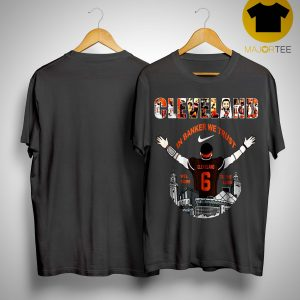 Baker Mayfield Player Cleveland Browns Nfl 2019 Welcome To The Land Shirt