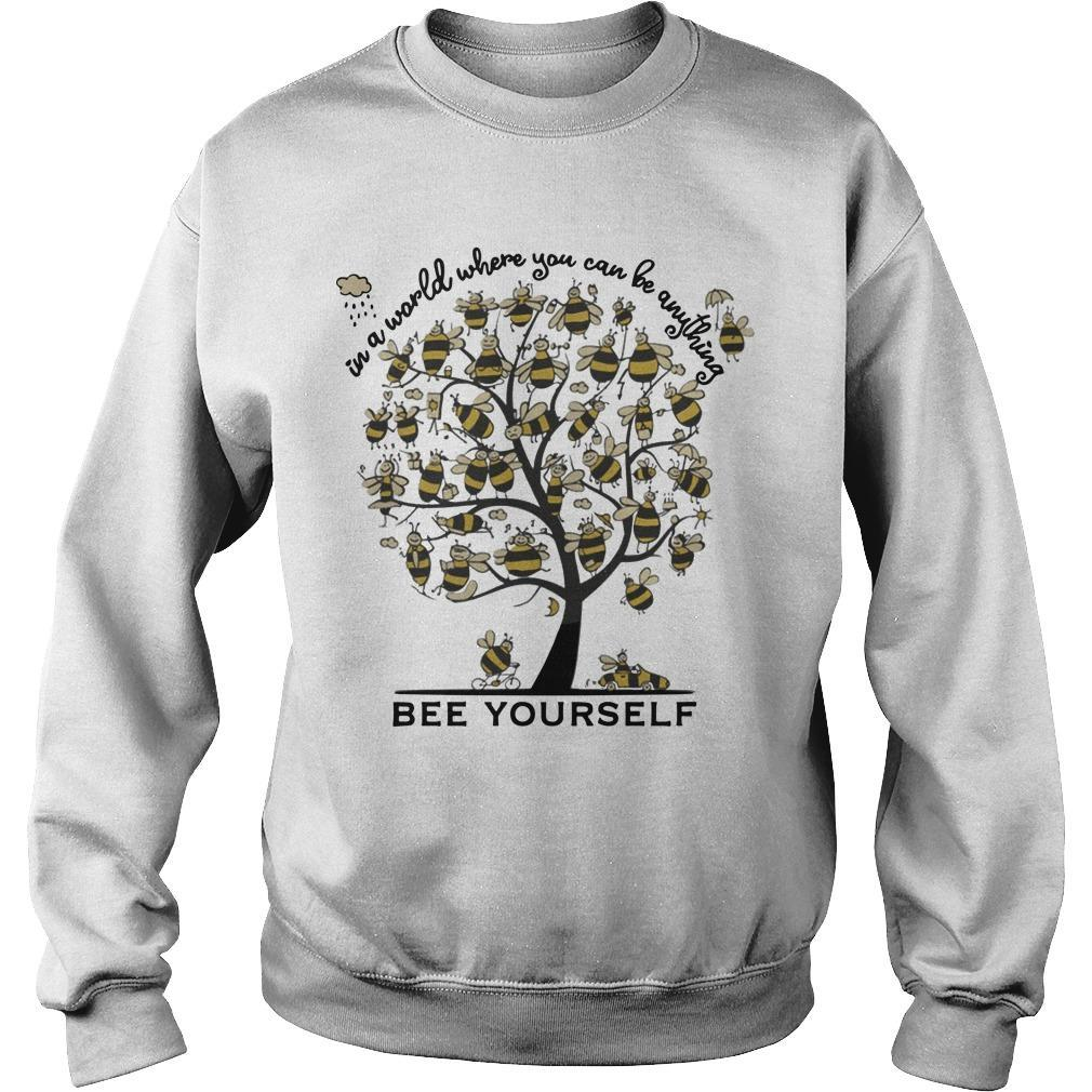 Bee Tree In A World Where You Can Be Anything Bee Yourself Sweater