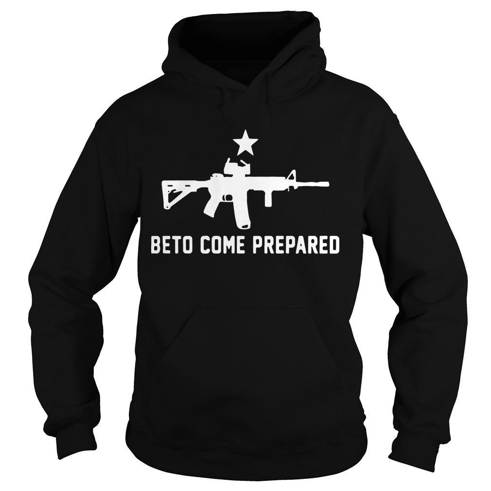 Beto Come Prepared Beto T Hoodie