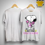 Breast Cancer Snoopy No One Fights Alone Shirt