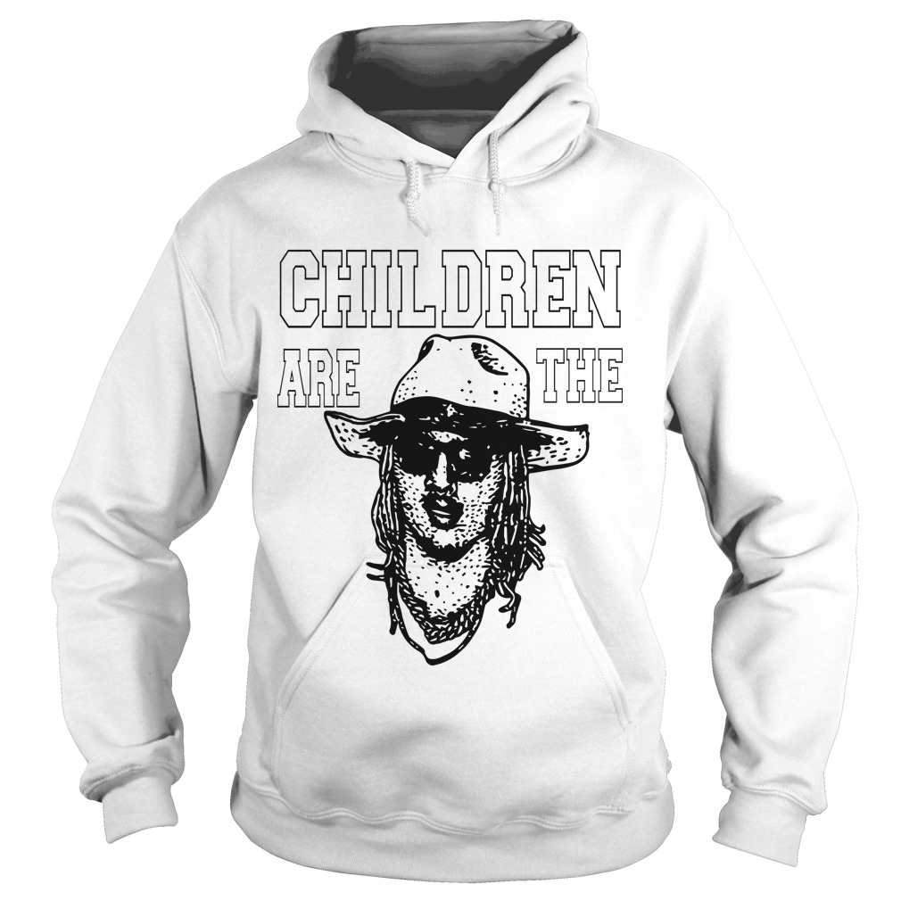 Children Are The Hoodie
