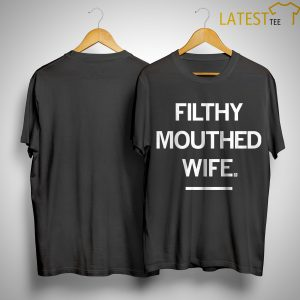 Chrissy Teigen Filthy Mouthed Wife Shirt