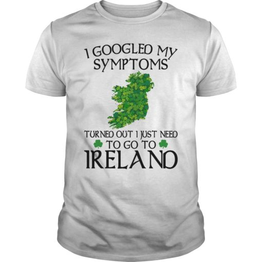 Clovers I Googled My Symptoms Turned Out I Just Need To Go To Ireland