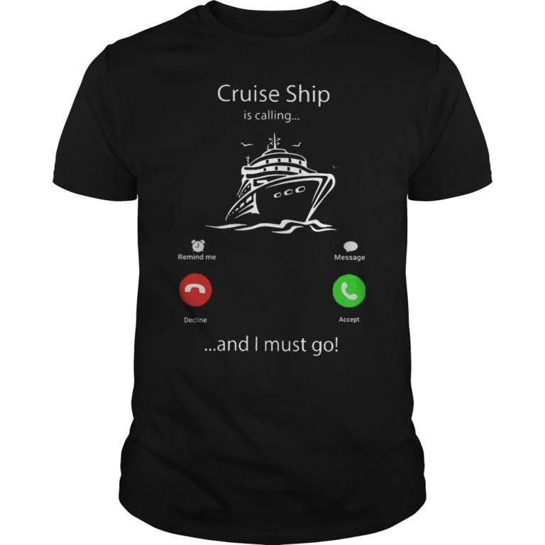 Cruise Ship Is Calling And I Must Go