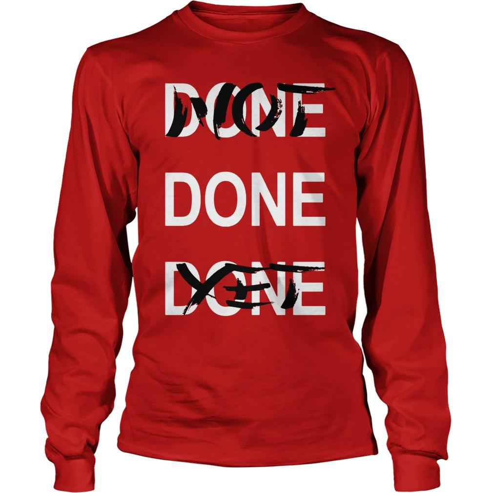 Derrick Rose Done Done Done Not Done Yet Longsleeve