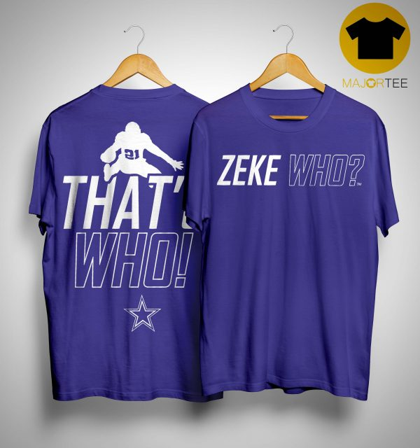Ezekiel Elliott Zeke Who T Shirt
