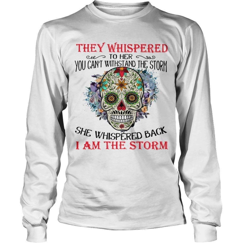 Hippie Skull They Whispered To Her You Can't Withstand The Storm Longsleeve