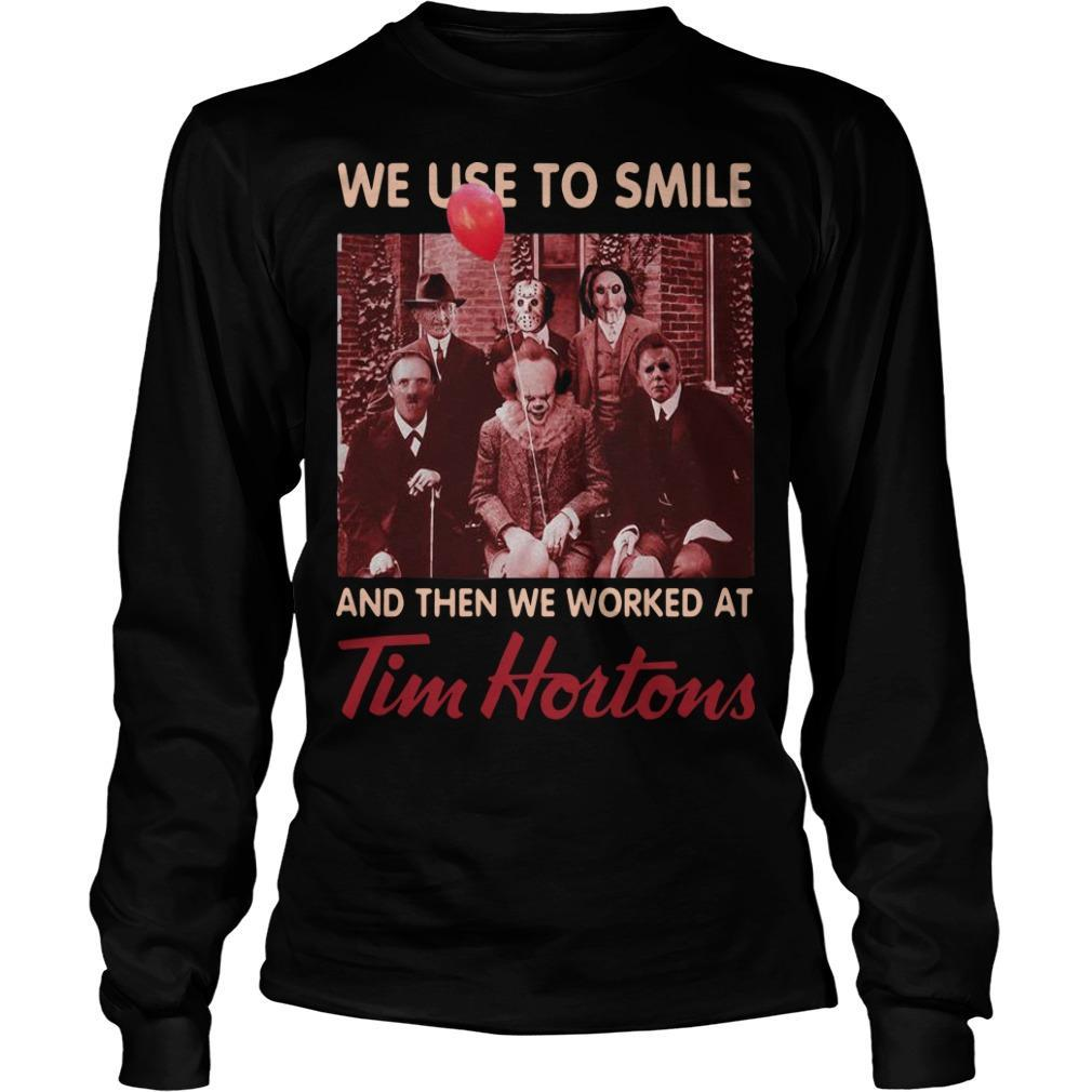 Horror Characters We Used To Smile And Then We Worked At Tim Hortons Longsleeve