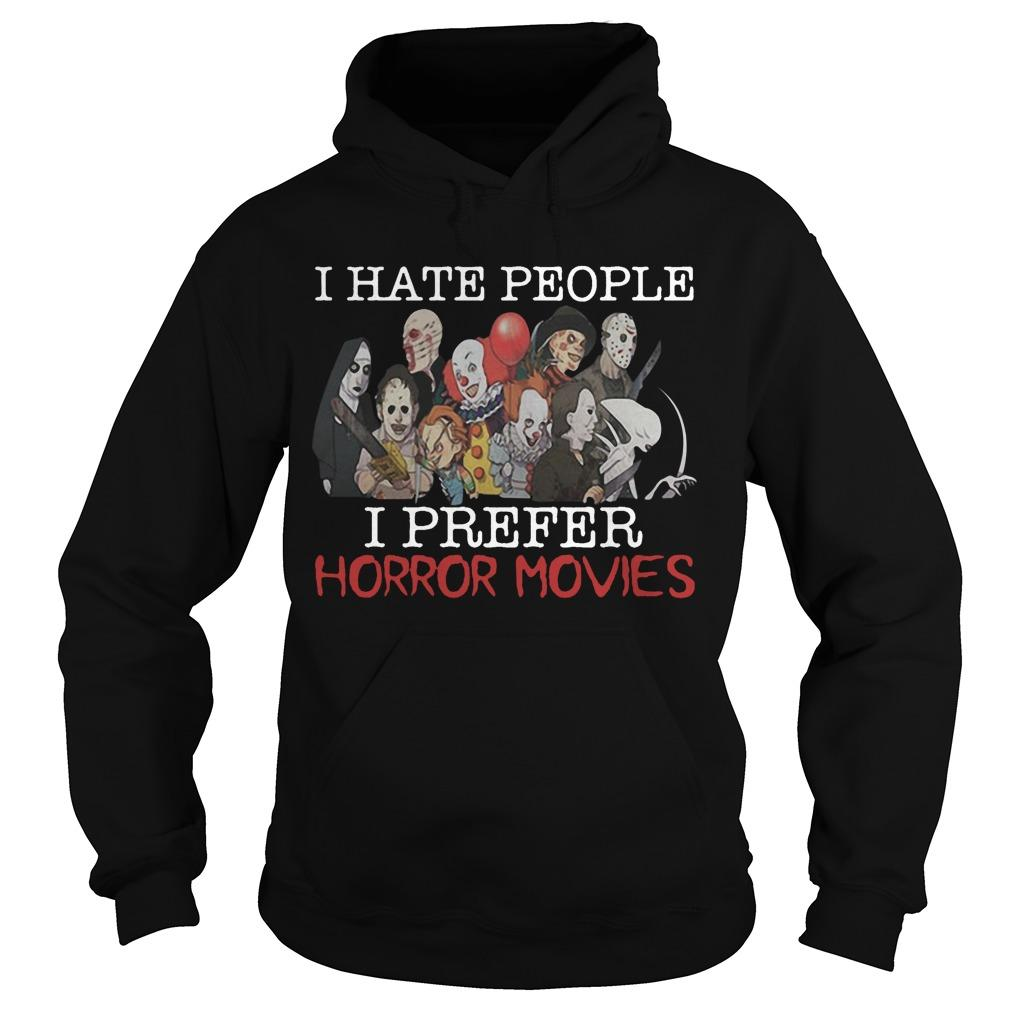 I Hate People I Prefer Horror Movies Hoodie