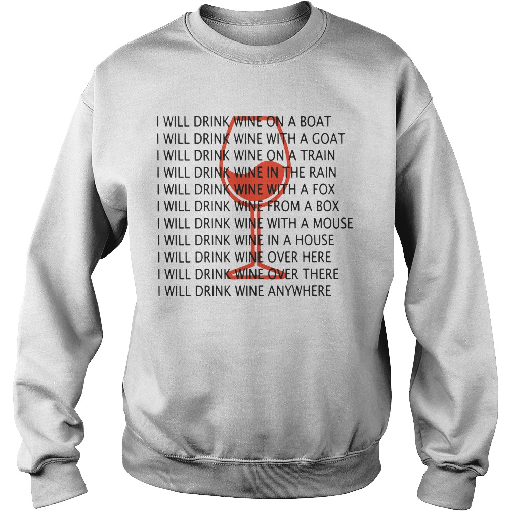 I Will Drink Wine On A Boat I Will Drink Wine Everywhere Sweater