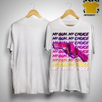 Ian Miles Cheong My Gun My Choice Shirt