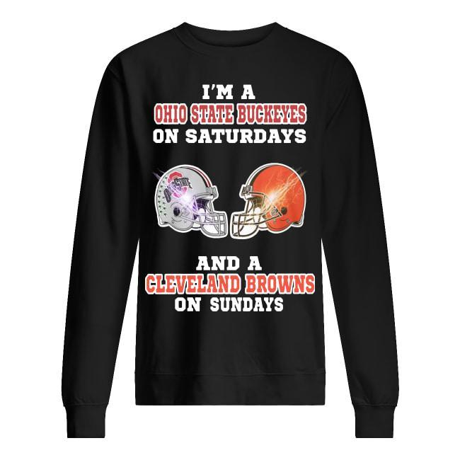 I'm A Ohio State Buckeyes On Saturdays And A Cleveland Browns On Sundays Sweater
