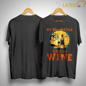 Jack Daniels My Broomstick Runs On Wine Shirt