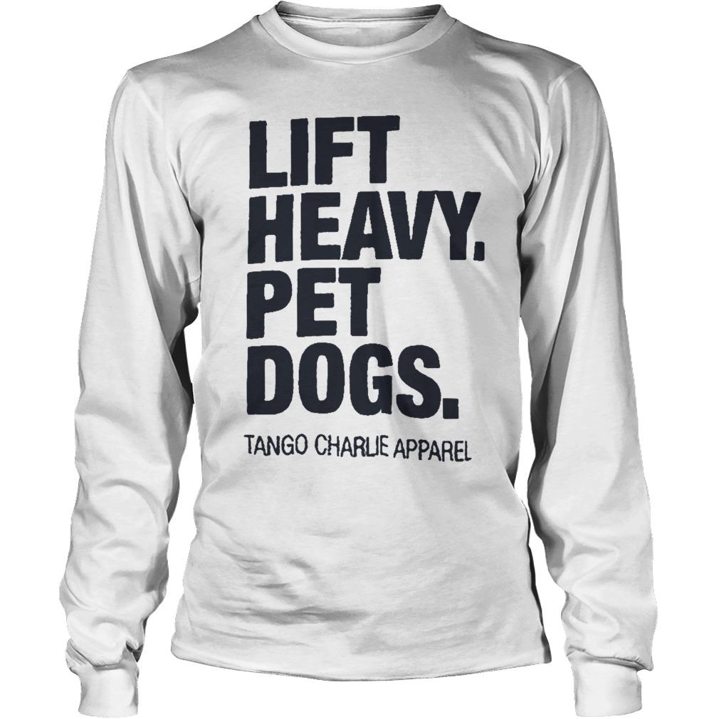 Jamie Little Lift Heavy Pet Dogs Longsleeve