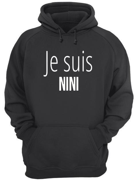Je Suis Nini Hoodie