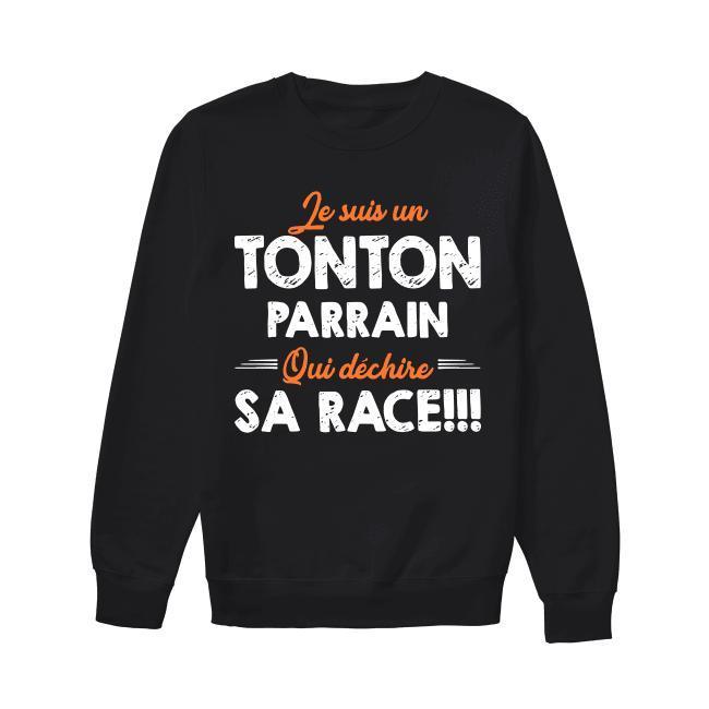 Je Suis Un Tonton Parrain Qui Déchire Sa Race Sweater