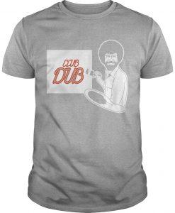 Lance Briggs Bob Ross Club Dub Shirt