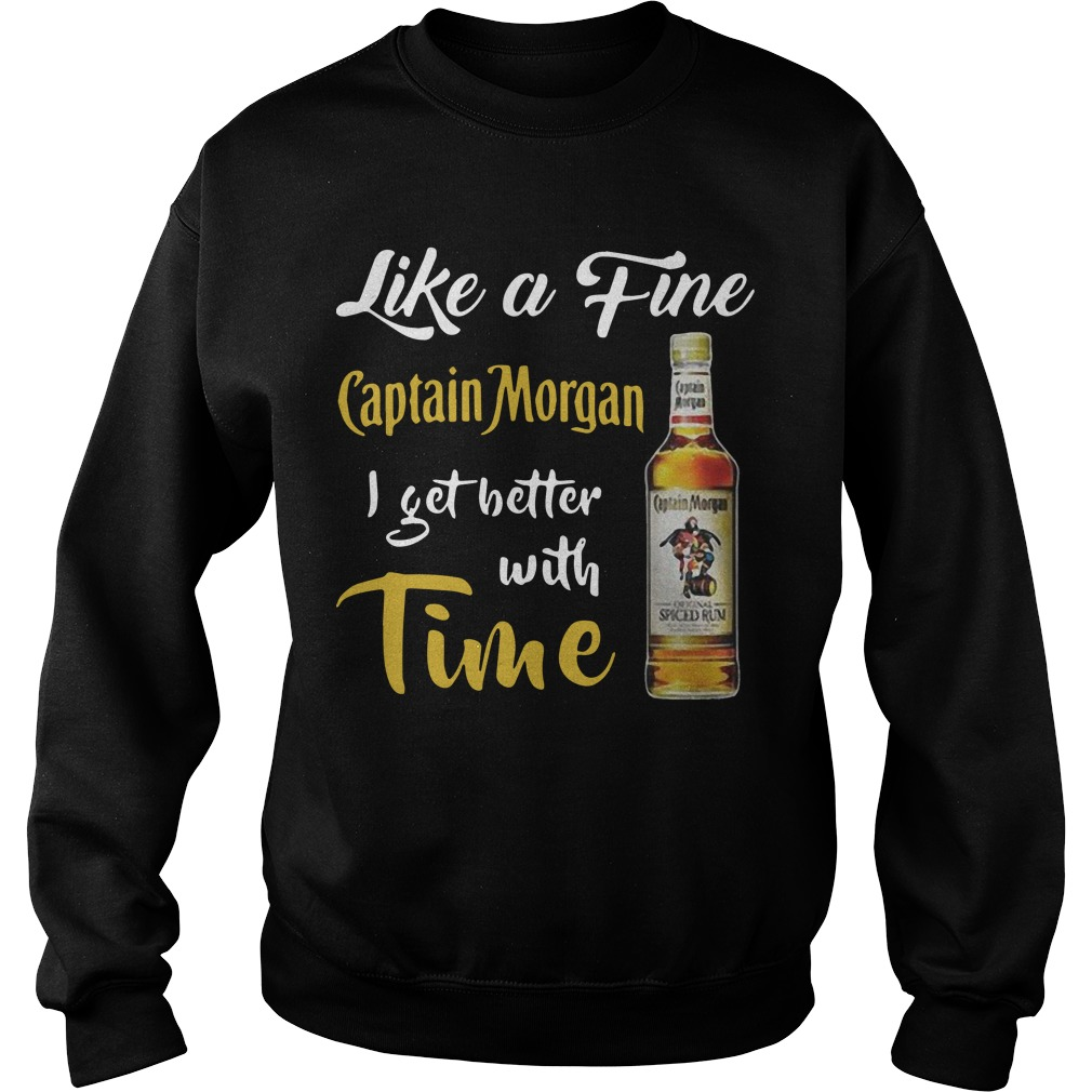 Like A Fine Captain Morgan I Get Better With Time Sweater