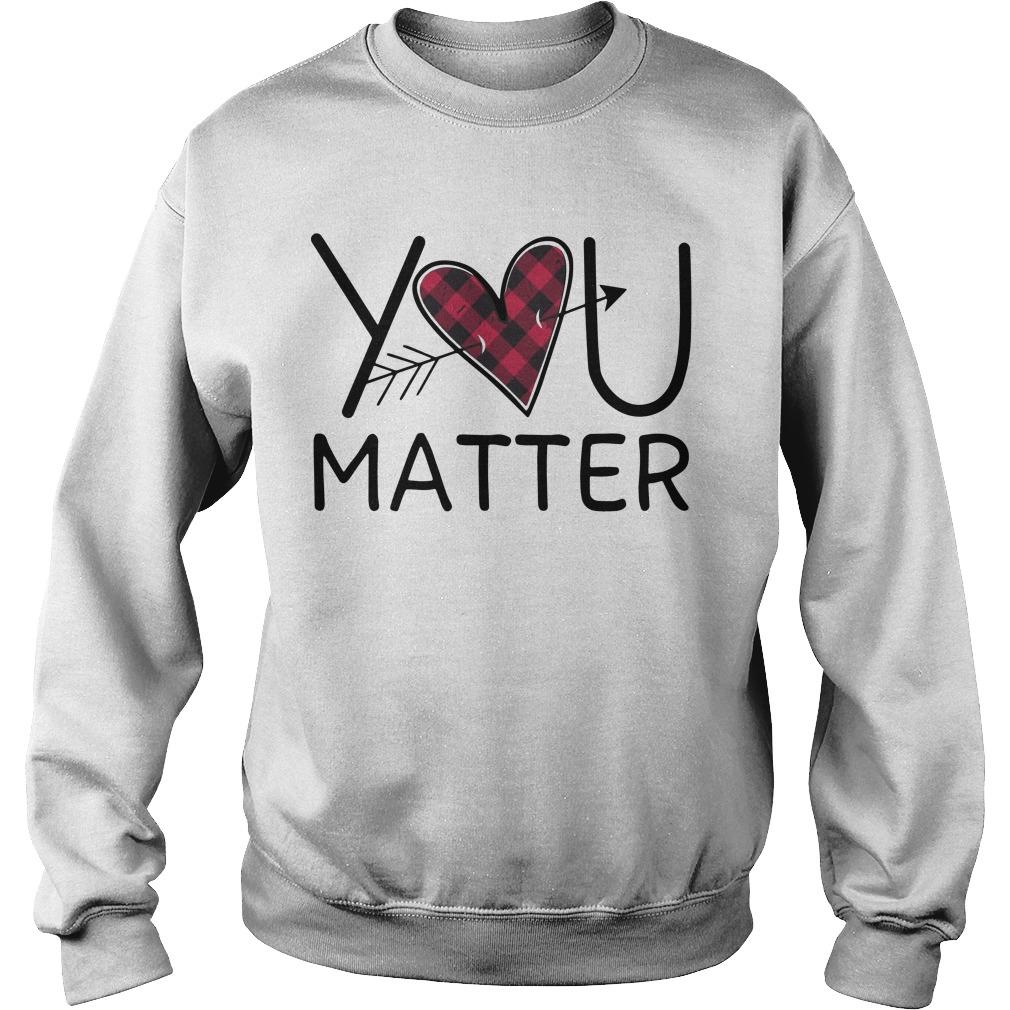 Love You Matter Sweater