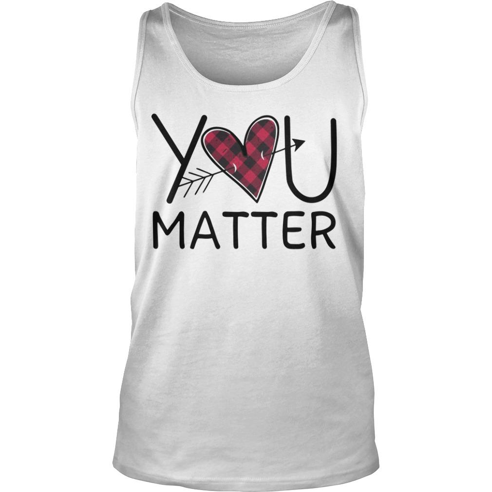 Love You Matter Tank Top