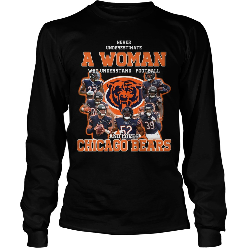 Never Underestimate A Woman Who Understands Football And Loves Chicago Bears Longsleeve