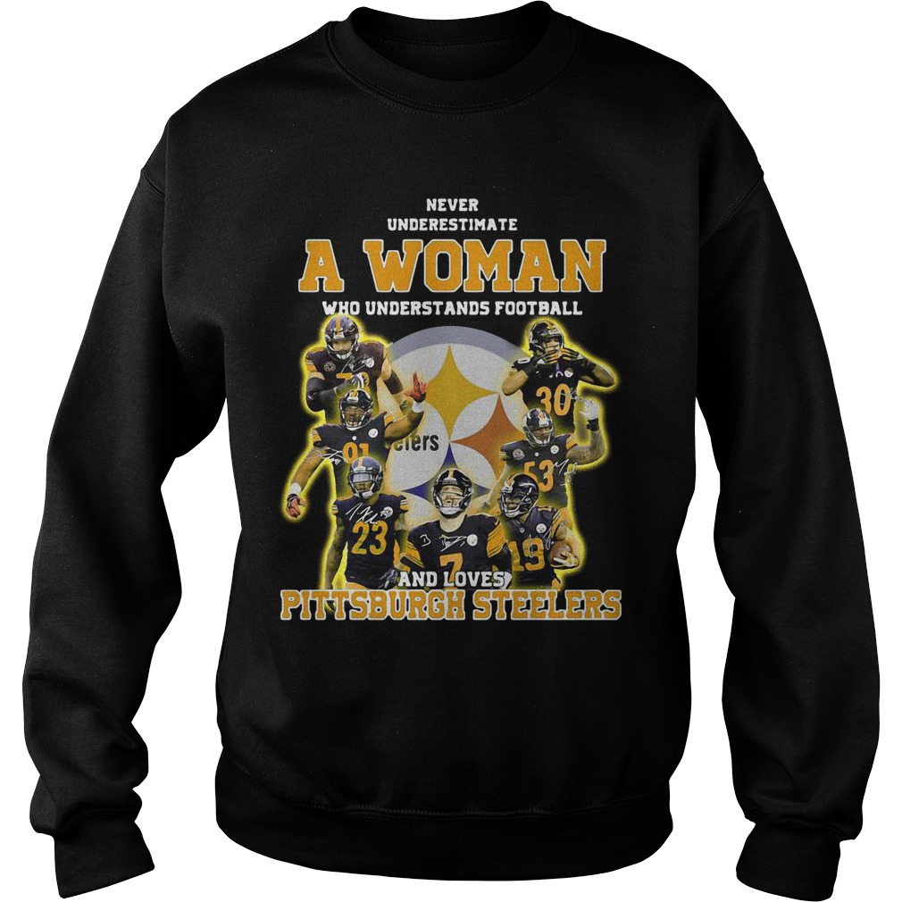 Never Underestimate A Woman Who Understands Football And Loves Pittsburgh Steelers Sweater