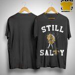 New Orleans Saints Still Salty Shirt