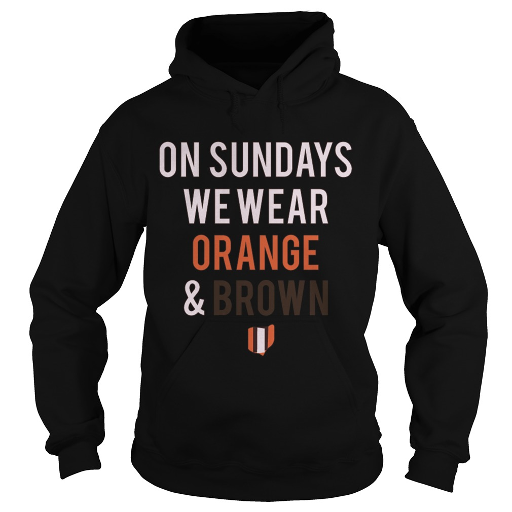 On Sundays We Wear Orange And Brown Hoodie